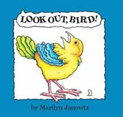 """LOOK OUT, BIRD!"" by Marilyn Janovitz"