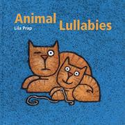 ANIMAL LULLABIES by Lila Prap