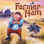 FARMER HAM by Alec Sillifant