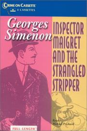 INSPECTOR MAIGRET AND THE STRANGLED STRIPPER by Georges Simenon
