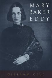 MARY BAKER EDDY by Gillian Gill