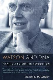WATSON AND DNA by Victor K. McElheny