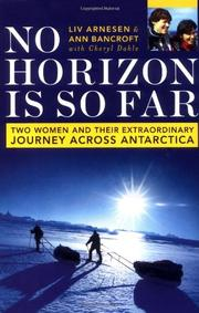 NO HORIZON IS SO FAR by Ann Bancroft