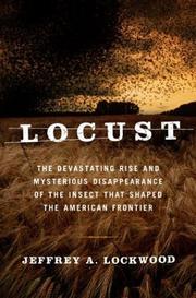 LOCUST by Jeffrey A. Lockwood