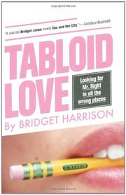 TABLOID LOVE by Bridget Harrison