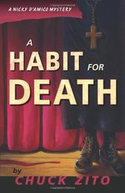 A HABIT FOR DEATH by Chuck Zito