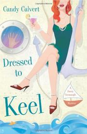 DRESSED TO KEEL by Candy Calvert