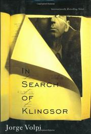 IN SEARCH OF KLINGSOR by Jorge Volpi