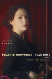 PRAIRIE NOCTURNE by Ivan Doig