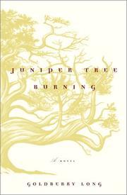 JUNIPER TREE BURNING by Goldberry M. Long