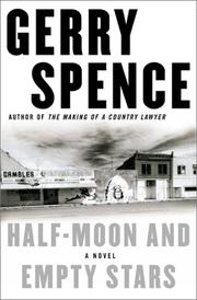 HALF-MOON AND EMPTY STARS by Gerry Spence