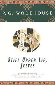 STIFF UPPER LIP, JEEVES by P. G. Wodehouse