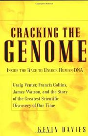 CRACKING THE GENOME by Kevin Davies