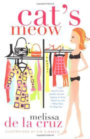 CAT'S MEOW by Melissa de la Cruz