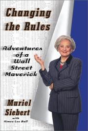CHANGING THE RULES by Muriel Siebert