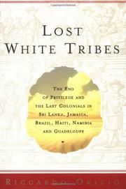 LOST WHITE TRIBES by Riccardo Orizio