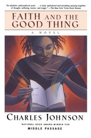 FAITH AND THE GOOD THING by Charles Johnson