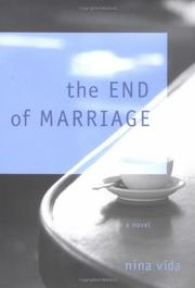THE END OF MARRIAGE by Nina Vida
