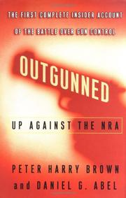 OUTGUNNED by Peter Harry Brown