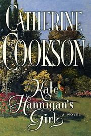 KATE HANNIGAN'S GIRL by Catherine Cookson