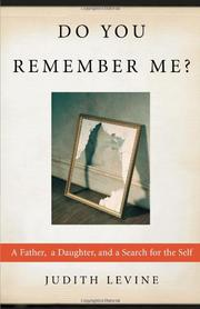 DO YOU REMEMBER ME? by Judith Levine