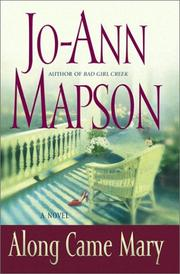 ALONG CAME MARY by Jo-Ann Mapson