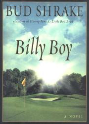 BILLY BOY by Bud Shrake