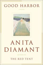 GOOD HARBOR by Anita Diamant