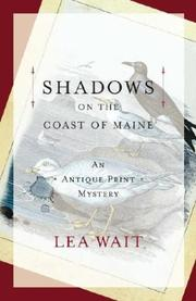 SHADOWS ON THE COAST OF MAINE by Lea Wait