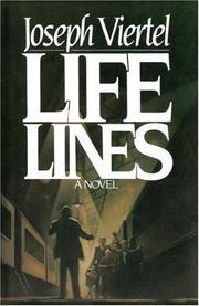 LIFE LINES by Joseph Viertel