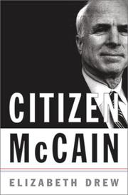 CITIZEN MCCAIN by Elizabeth Drew