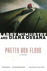 PRETTY BOY FLOYD by Larry McMurtry