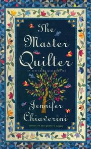 THE MASTER QUILTER by Jennifer Chiaverini