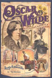 OSCAR WILDE DISCOVERS AMERICA by Louis Edwards