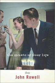THE MUSIC OF YOUR LIFE by John Rowell