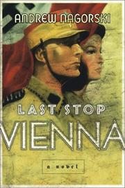 LAST STOP VIENNA by Andrew Nagorski