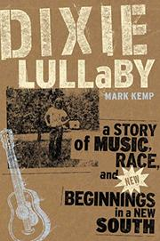 DIXIE LULLABY by Mark Kemp