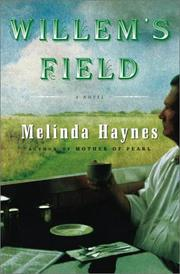 WILLEM'S FIELD by Melinda Haynes