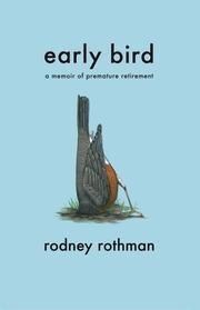 EARLY BIRD by Rodney Rothman
