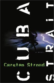 CUBA STRAIT by Carsten Stroud