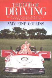 THE GOD OF DRIVING by Amy Fine Collins