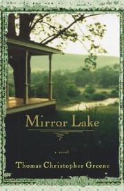 MIRROR LAKE by Thomas Christopher Greene