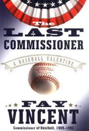 THE LAST COMMISSIONER by Fay Vincent