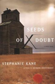 SEEDS OF DOUBT by Stephanie Kane
