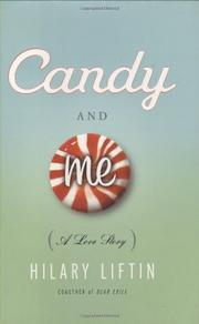 CANDY & ME by Hilary Liftin