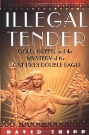 ILLEGAL TENDER by David Tripp