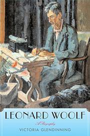 LEONARD WOOLF by Victoria Glendinning