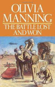 THE BATTLE LOST AND WON by Olivia Manning