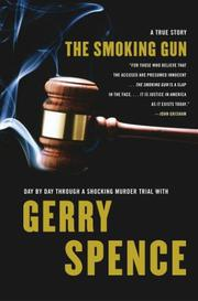 THE SMOKING GUN by Gerry Spence