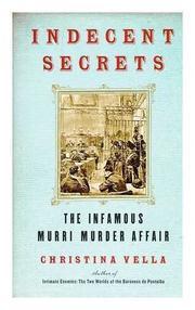 INDECENT SECRETS by Christina Vella